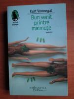 Kurt Vonnegut - Bun venit printre maimute