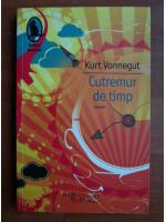 Kurt Vonnegut - Cutremur de timp