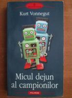 Kurt Vonnegut - Micul dejun al campionilor