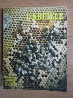 L'abeille. Informations, techniques des services veterinaires