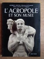 Anticariat: L'Acropole et son musee
