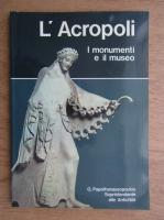 L'Acropoli i monumenti e il museo
