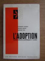 Anticariat: L'adoption donnees medicales, psychologiques et sociales