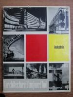 Anticariat: L architecture d aujourd hui. Industrie. Nr. 95, aprilie-mai 1960