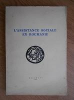 L'assistance sociale en roumanie (1938)