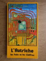 Anticariat: L'Austriche, les Faits et les Chiffres