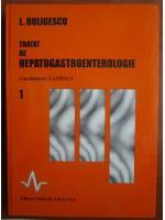 L. Buligescu - Tratat de hepatogastroenterologie (volumul 1)