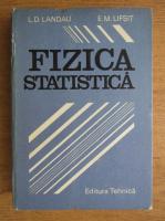 L. D. Landau - Fizica statistica