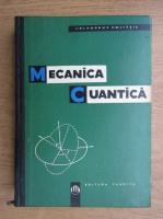 Anticariat: L. D. Landau - Mecanica cuantica. Teoria nerelativista