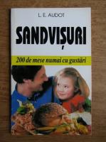 Anticariat: L. E. Audot - Sandvisuri. 200 de mese numai cu gustari