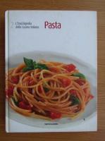 Anticariat: L'enciclopedia della cucina italiana, volumul 2. Pasta