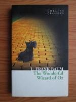 Anticariat: L. Frank Baum - The Wonderful Wizard of Oz