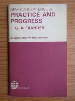Anticariat: L. G. Alexander - New concept english. Practice and progress. Supplementary written exercises