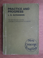 Anticariat: L. G. Alexandre - Practice and progress