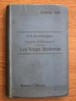 L. G. Gourraigne - Cours d Histoire. Les Temps Modernes