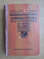 L. Gallouedec - Les principales puissances et la vie exonomique du monde (1930)