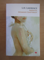 L. H. Lawrence - Amantul doamnei Chatterley