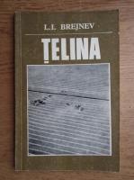 Anticariat: L. I. Brejnev - Telina