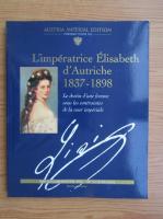 L'imperatrice Elisabeth d'Austriche, 1837-1898
