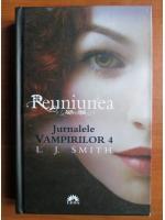 Anticariat: L. J. Smith - Reuniunea