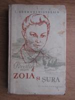 L. Kosmodemianskaia - Povestire despre Zoia si Sura