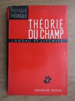 Anticariat: L. Landau - Theorie des champs