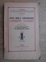 L. Laurand - Pour mieux comprendre l'antique classique (1939)