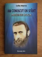 L. Marcu - Am cunoscut un Sfant, Arsenie Boca