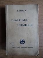 Anticariat: L. Mirea - Dialogul inimilor (1939)