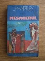 Anticariat: L. P. Hartley - Mesagerul