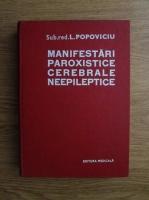L. Popoviciu - Manifestari paroxistice cerebrale neepileptice
