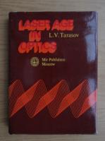 L. V. Tarasov - Laser age in optics
