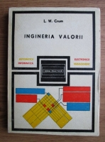 Anticariat: L. W. Crum - Ingineria valorii