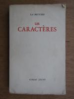 Anticariat: La Bruyere - Les caracteres (1949)