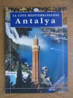 Anticariat: La cote Mediterraneenne Antalya