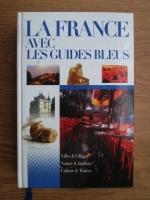La France avec les guides bleus