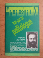 La perestroika. Vue par un politologue
