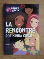 Anticariat: La rencontre des Kinra girls