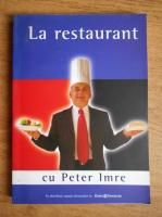 Anticariat: La restaurant cu Peter Imre