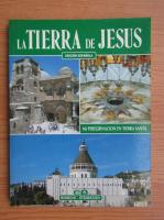 Anticariat: La tierra de Jesus. 205 ilustraciones en colores
