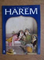 La vie dans harem