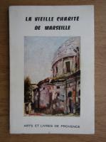 Anticariat: La vieille charite de marseille