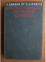 Anticariat: Landau et Lifchitz - Electrodynamique des milieux continus