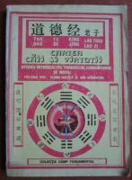 Lao Tseu - Cartea caii si virtutii (Tao Te King)