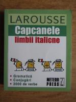 Anticariat: Larousse. Capcanele limbii italiene
