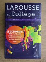 Larousse du college. Langue francaise et culture generale