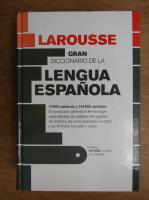 Larousse gran diccionario de la lengua espanola