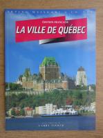 Larry Fisher - La ville de Quebec
