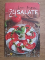 Laura Adamache - 24 salate delicioase si usor de preparat