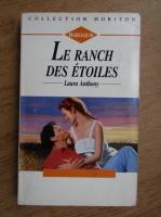 Anticariat: Laura Anthony - Le ranch des Etoiles